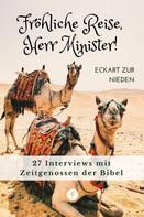 Eckart zur Nieden: Fröhliche Reise, Herr Minister!