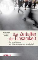 Matthew Fforde: Das Zeitalter der Einsamkeit ★★★★★
