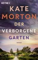 Kate Morton: Der verborgene Garten ★★★★