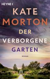 Der verborgene Garten - Roman