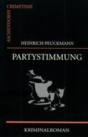 Heinrich Peuckmann: Partystimmung ★★★★