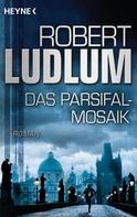 Robert Ludlum: Das Parsifal-Mosaik ★★★