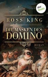 Die Masken des Domino - Roman