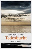 Jobst Schlennstedt: Todesbucht ★★★★