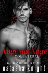 Auge um Auge - Collateral - Eine Arranged Marriage Mafia Romance