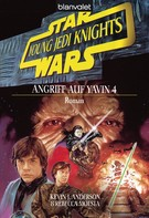 Kevin J. Anderson: Star Wars. Young Jedi Knights 6. Angriff auf Yavin 4 ★★★★