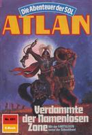 Hans Kneifel: Atlan 651: Verdammte der Namenlosen Zone ★★★★