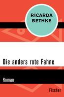 Ricarda Bethke: Die anders rote Fahne ★★★