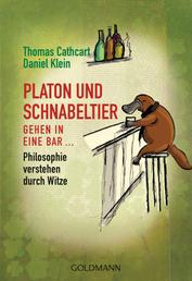 Platon und Schnabeltier gehen in eine Bar... - Philosophie verstehen durch Witze