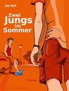 Jay Bell: Zwei Jungs im Sommer ★★★★★