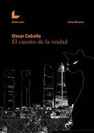 Óscar Cebolla Bueno: El cuento de la verdad