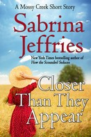 Sabrina Jeffries: Closer Than They Appear ★★★★★