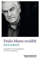 Heinrich Detering: Frido Mann erzählt ★★★★
