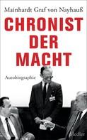 Mainhardt Graf von Nayhauß-Cormons: Chronist der Macht ★★★
