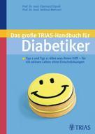 Eberhard Standl: Das große TRIAS-Handbuch für Diabetiker ★★★
