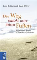 Sylvia Wetzel: Der Weg entsteht unter deinen Füßen ★★★★