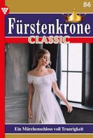 Ute von Arendt: Fürstenkrone Classic 54 – Adelsroman