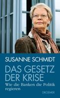 Susanne Schmidt: Das Gesetz der Krise ★★★