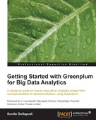 Sunila Gollapudi: Getting Started with Greenplum for Big Data Analytics