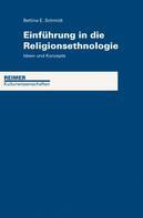 Bettina Schmidt: Einführung in die Religionsethnologie