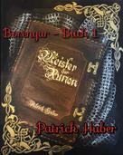 Patrick Huber: Borengar - Buch 1