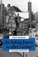 Günter Birnbaum: In fufzig Jaarn is allet vorbei ★★★★