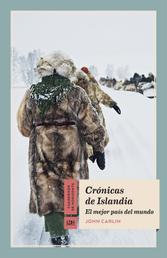 Crónicas de Islandia - El mejor país del mundo