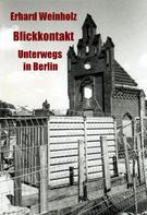 Erhard Weinholz: Blickkontakt ★★