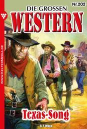 Die großen Western 202 - Texas-Song