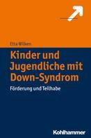 Etta Wilken: Kinder und Jugendliche mit Down-Syndrom