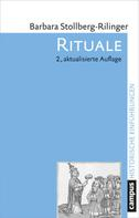 Barbara Stollberg-Rilinger: Rituale