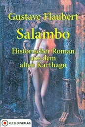 Salambo - Historischer Roman aus Alt-Karthago 241-238 v. Chr.
