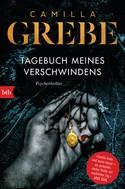 Camilla Grebe: Tagebuch meines Verschwindens ★★★★★