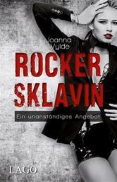 Rockersklavin - Ein unanständiges Angebot