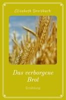 Elisabeth Dreisbach: Das verborgene Brot
