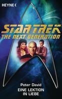 Peter David: Star Trek - The Next Generation: Eine Lektion in Liebe ★★★★★