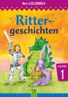 Carola von Kessel: Rittergeschichten ★★★★
