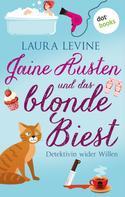Laura Levine: Jaine Austen und das blonde Biest: Detektivin wider Willen ★★★★