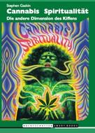 Stephen Gaskin: Cannabis Spiritualität ★