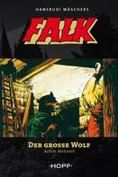 Achim Mehnert: Falk 5: Der große Wolf ★★★★★