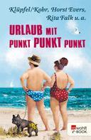 Horst Evers: Urlaub mit Punkt Punkt Punkt ★★★