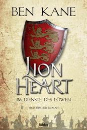 Lionheart - Im Dienste des Löwen - Historischer Roman