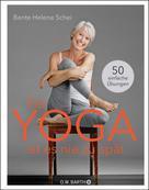 Bente Helene Schei: Für Yoga ist es nie zu spät ★★★★