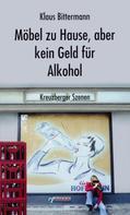 Klaus Bittermann: Möbel zu Hause, aber kein Geld für Alkohol: Kreuzberger Szenen