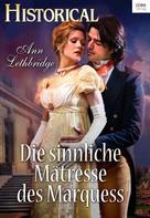 Ann Lethbridge: Die sinnliche Mätresse des Marquess ★★★