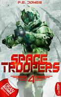 P. E. Jones: Space Troopers - Folge 4 ★★★★