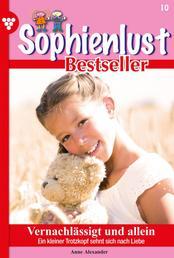 Sophienlust Bestseller 10 – Familienroman - Vernachlässigt und allein