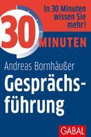 Andreas Bornhäußer: 30 Minuten Gesprächsführung