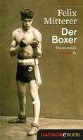 Felix Mitterer: Der Boxer