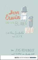 Jens Reinländer: Herr Erwin und sein blauer Hund ★★★★★